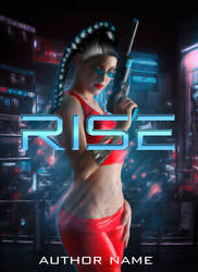 Rise: Premade Book Cover by justaddgigi