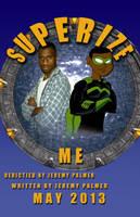 Superize Me by SuperPlayerJ