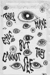 they have eyes but they cannot see by bevwearsprada