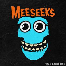 The MEESEEKS by Vitaliy-Klimenko