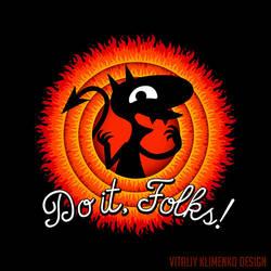 Do it Folks! ( Luci Disenchantment ) by Vitaliy-Klimenko