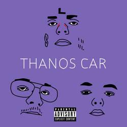 Thanos Car Remix Official Art by tylerkeylost