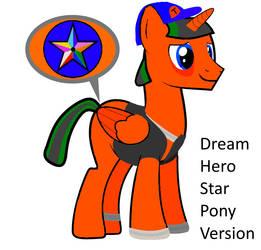 Dream Hero Star Pony Version by starock1