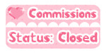 Kawaii Button: Commish Closed by miemie-chan3