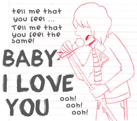 Baby i love you by M0nzteer