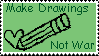 Make drawings not war stamp by Mythical-Human