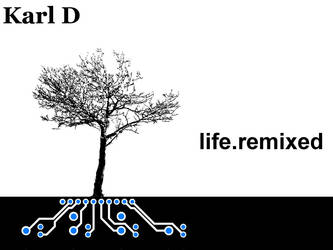 life.remixed Cover by karl-d
