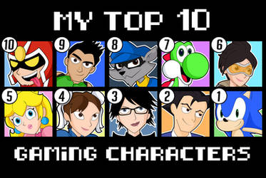 My Top 10 Gaming Characters by xeternalflamebryx