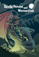 Devils, Demons and Werewolves by JustinWyatt