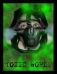 Toxic World by Demonrat