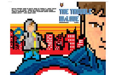 The Trouble w/Love 8 Bit Variant Cover by vantageinhouse