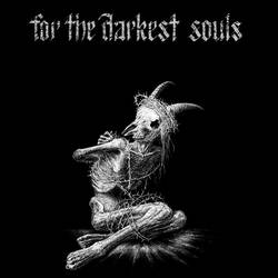 For The Darkest Souls by Skirill