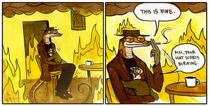 This Is Fine by Culpeo-Fox