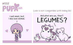 #558: Love is not compatible with killing (11) by Pupaveg
