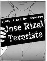 Jose Rizal: Terorista by joannime07elric