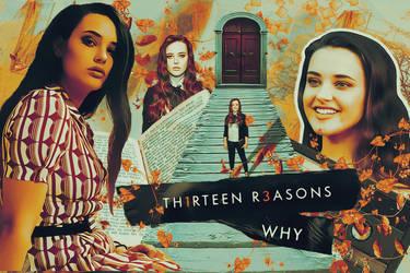 Thirteen reasons why #1 by BrynnHastings