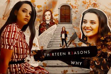 Thirteen reasons why #2 by BrynnHastings