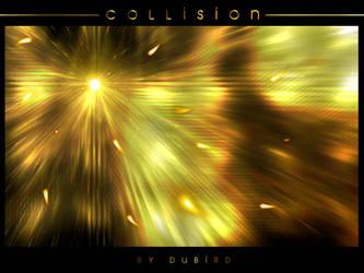 Collision by dubird