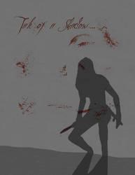 Tale of a Shadow... by bloodspeaker