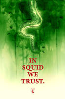 IN SQUID WE TRUST by Templesmith