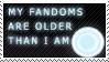 My Fandoms are Older Than I Am by StamPorMole
