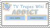TV Tropes Addict by StamPorMole