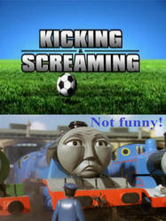 Gordon finds Kicking and Screaming unfunny by JamestheRedEngine91