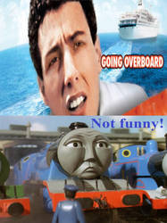 Gordon finds Going Overboard unfunny by JamestheRedEngine91