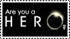 Are You A Hero? Stamp by loneantarcticwolf