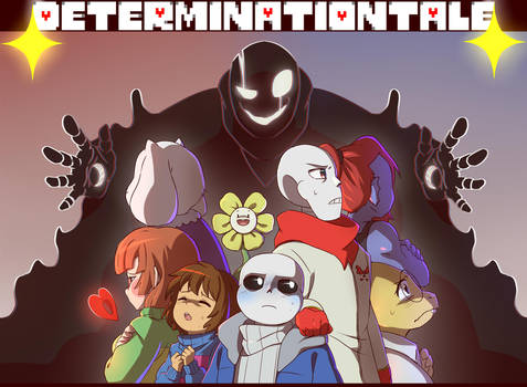 DETERMINATIONTALE by CreatorOfCastell