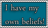 I have my own beliefs stamp! by MauEvig