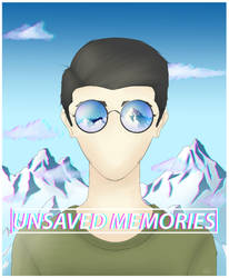 Unsaved Memories by Nomikhan962