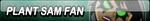 Plant Sam Fan Button by Kyu-Dan