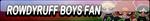 RowdyRuff Boys Fan Button by Kyu-Dan