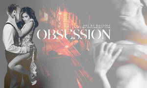 Obsession by Kaylina