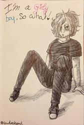 I'm a girly boy, So what ? by yanderekyandi