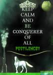 KEEP CALM PESTILENCE CONQUEST by CarlosAE