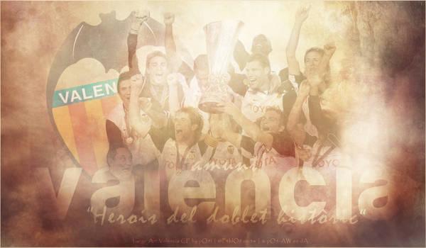 Valencia CF: Herois del doblet historic by pO9-AW