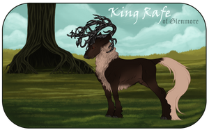 King Rafe   Stag   King of Glenmore by RusticForrest