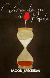 Viviendo en el pasado by AriaOA16