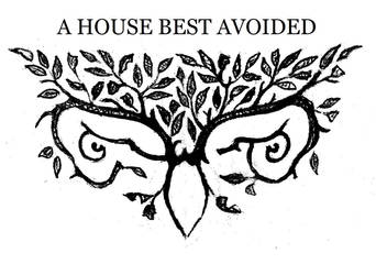 A House Best Avoided cover design (rough lay-out) by maryanne42