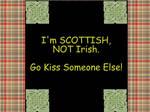 Scottish, NOT Irish by VampiricUnicorn