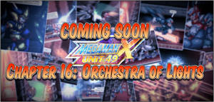 MMX:U49 - S01Ch16: Orchestra of Lights (Preview) by IrregularSaturn