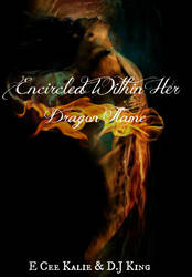 Encirlced Within Her Dragon Flame Cover 2 by SouthernAllure
