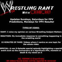 Wrestling Rant Description by CreamCrazy