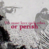 love or perish by lost-her-marbles