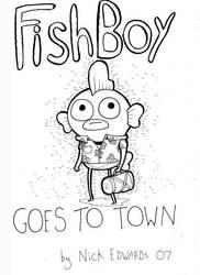 Fishboy 24 Hour Comic by mrdynamite