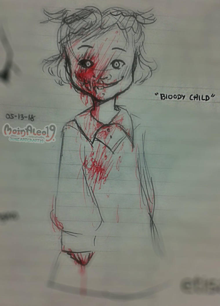 || Bloody Child by JuneArtCraft19