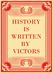 History si written by victors by In5a