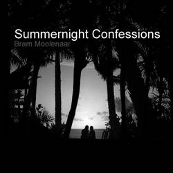 Summernight Confessions by brammoolenaar